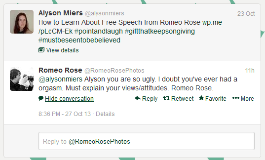 No one has ever tried to make a woman feel bad by insulting her appearance. Mr. Rose is so original and creative.