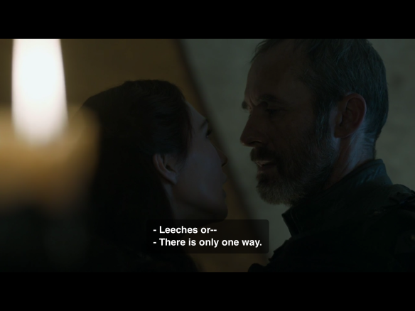 Stannis suggests leeches. Melisandre insists there's only one option.