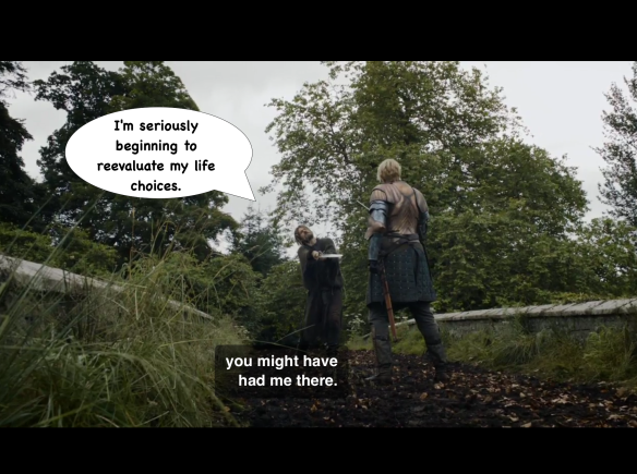 Jaime's getting tired. He holds up his sword at Brienne, and says to her: