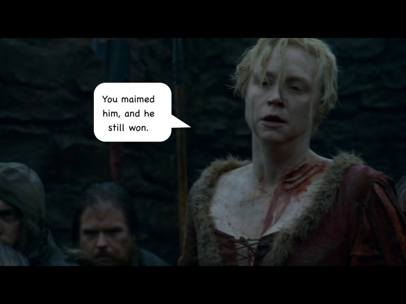 Brienne is wounded but healthy, and speaking to Locke, who is not visible in this shot. I have added a speech bubble: