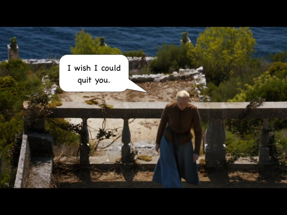 "Jaime has already walked away, and Brienne turns her back to the railing. There is no dialogue from the show. I have added: ""I wish I could quit you."""