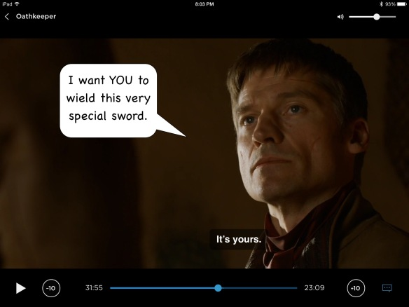 Up close on Jaime. His line on the show is: