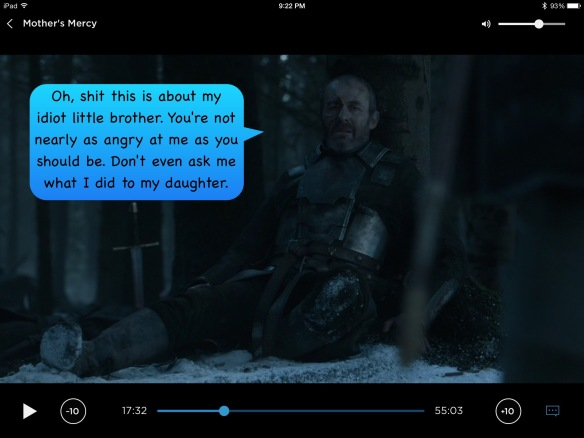 I have given this speech bubble to Stannis: