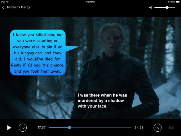 Back to Brienne. On the show, her line is: