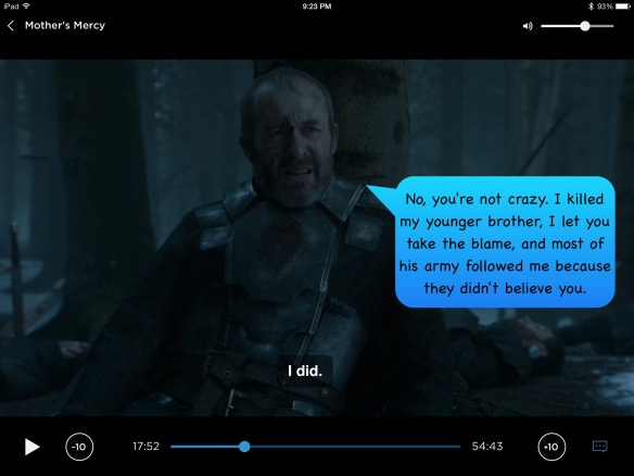 My speech bubble for Stannis: