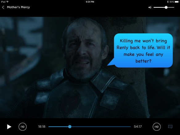 Stannis, my speech bubble: