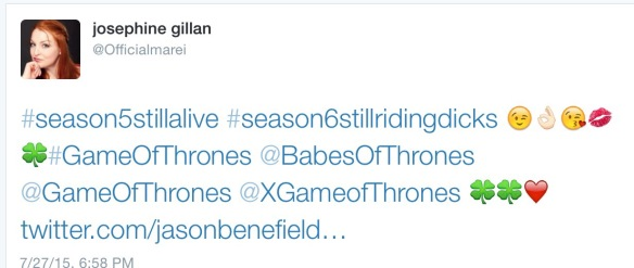 "Tweet by Josephine Gillan: ""#season5stillalive #season6stillridingdicks #BabesofThrones #GameofThrones"